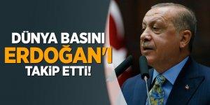 Dünya basını Erdoğan'ı takip etti!