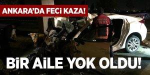 Ankara'da feci kaza! Bir aile yok oldu...