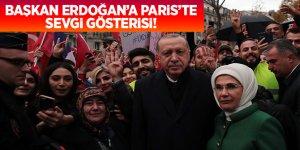 Başkan Erdoğan'a Paris'te sevgi gösterisi