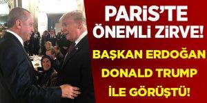 Paris'te önemli zirve! Cumhurbaşkanı Erdoğan, Trump ile görüştü