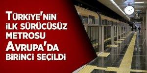 Türkiye'nin ilk sürücüsüz metrosu, Avrupa'da birinci seçildi
