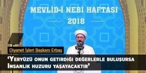 Diyanet İşleri Başkanı Erbaş'tan Mevlid Kandili mesajı!