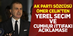AK Parti Sözcüsü Çelik'ten 'Yerel Seçim' ve 'Cumhur İttifakı' açıklaması!