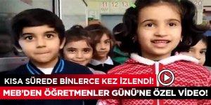 Milli Eğitim Bakanlığı'ndan Öğretmenler Günü'ne özel video