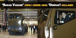 Bakan Varank zırhlı askeri araç 'Derman'ı kullandı!