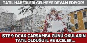 9 Ocak Çarşamba günü okulların tatil olduğu iller ve ilçeler