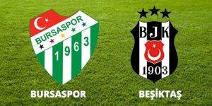Beşiktaş'ın konuğu Bursaspor