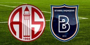 Antalyaspor Medipol Başakşehir maçı ne zaman saat kaçta hangi kanalda? Zirve mücadelesi