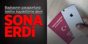 Başkasının pasaportuna telefon kaydettirme devri sona erdi