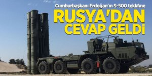 Cumhurbaşkanı Erdoğan'ın S-500 teklifine Rusya'dan cevap geldi