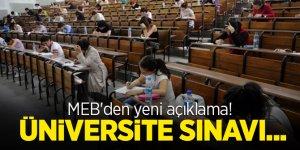 MEB'den yeni açıklama! Üniversite sınavı...