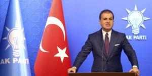 Ömer Çelik: CHP seçimle uğraşmak yerine kavga etmeye devam ediyor