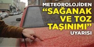 """Meteorolojiden """"sağanak ve toz taşınımı"""" uyarısı"""