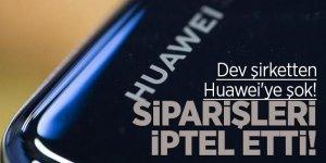 Dev şirketten Huawei'ye şok! Siparişleri askıya aldı...