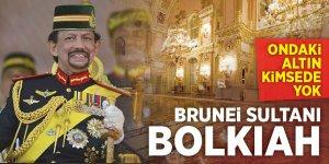 Zenginlik ve ihtişamın sembolu Brunei Sultanı Bolkiah