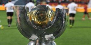 TFF Süper Kupa maçının tarihi ve yeri açıklandı