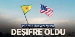 PKK/YPG'nin yeni oyunu deşifre oldu
