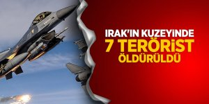Irak'ın kuzeyinde 7 terörist öldürüldü