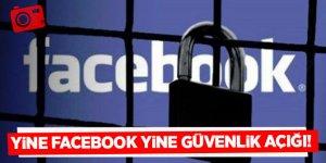 Facebook'ta yüz milyonlarca kullanıcıyı ilgilendiren güvenlik açığı