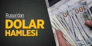 Rusya'dan yeni dolar hamlesi