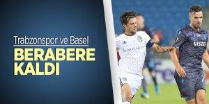 Trabzonspor ve Basel 2-2'lik skorla berabere kaldı