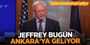 Jeffrey, bugün Ankara'ya gelecek
