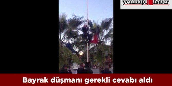 Türk bayrağını indirmek isteyen şahsa tepki gösterdiler
