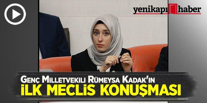Genç Milletvekili Rümeysa Kadak'ın ilk meclis konuşması