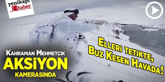 Kahraman Mehmetçik aksiyon kamerasında!