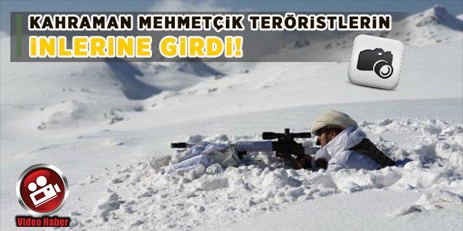 Kahraman Mehmetçik teröristlerin inlerine girdi!